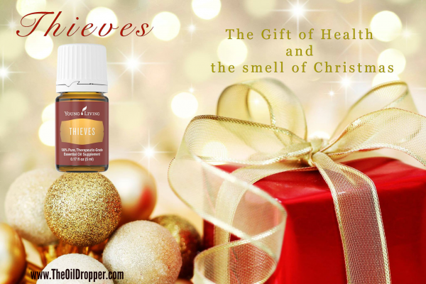 The Gift of Wellness with Thieves - The Oil Dropper